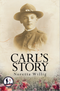 "Spotlight On: WWI 100th Anniversary -Noretta Willig Author ""Carl's Story"""