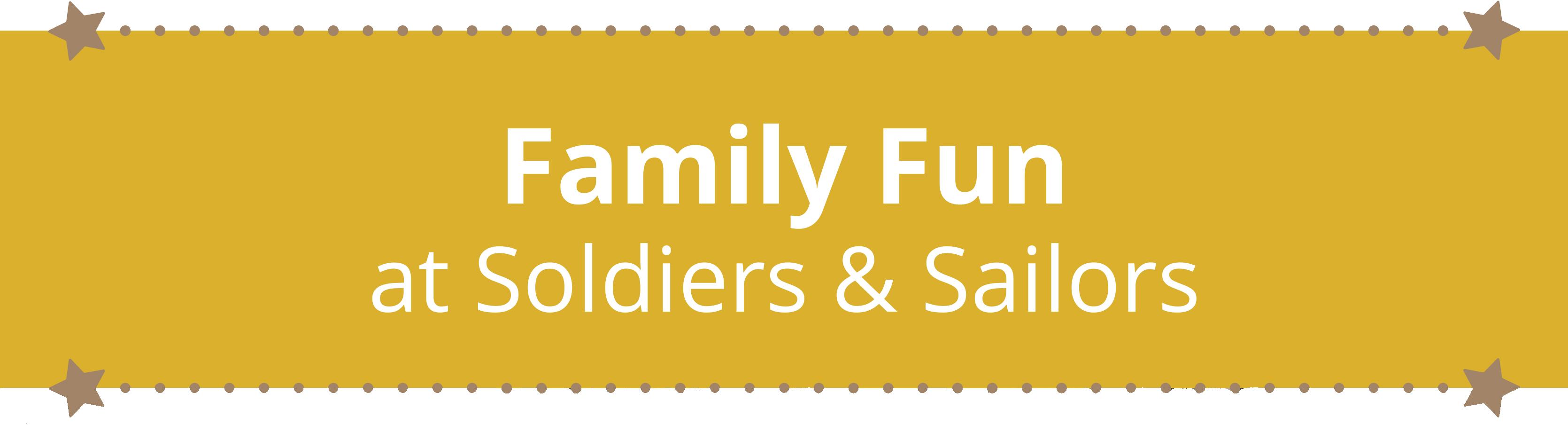 Family Fun Banner Soldiers Sailors Memorial Hall Museum Trust Inc